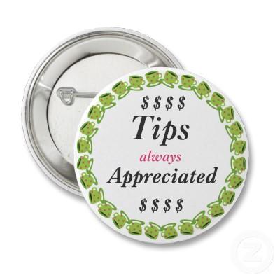 Tips Appreciated